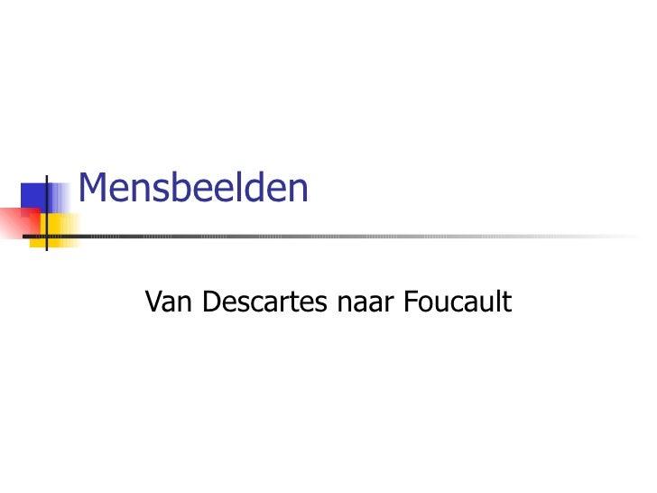 Mensbeelden Van Descartes naar Foucault