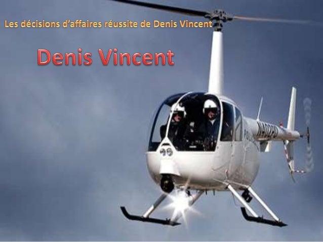 Denis Vincent est un nom prolifique au Québec. Comptant de nombreuses année d'expérience, il a oeuvré dans le domaine du f...