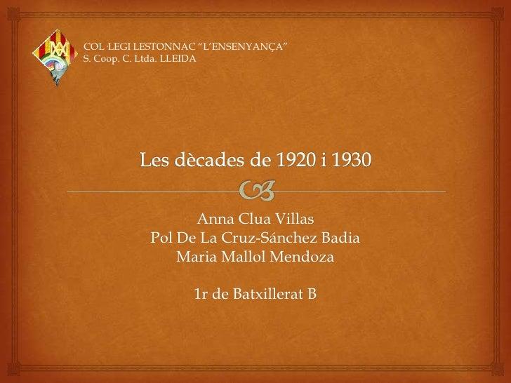 """COL·LEGI LESTONNAC """"L'ENSENYANÇA""""S. Coop. C. Ltda. LLEIDA                Anna Clua Villas          Pol De La Cruz-Sánchez ..."""