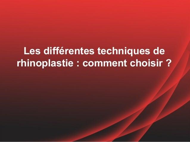 Les différentes techniques derhinoplastie : comment choisir ?