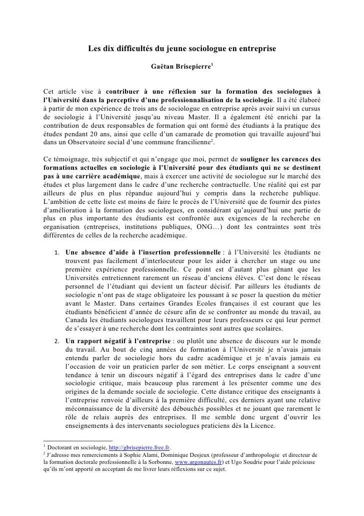 Les dix difficultés du jeune sociologue en entreprise                                            Gaëtan Brisepierre1   Cet...