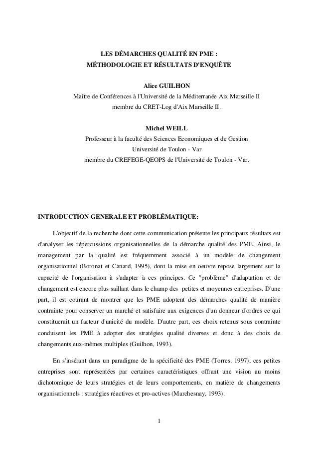 LES DÉMARCHES QUALITÉ EN PME :  MÉTHODOLOGIE ET RÉSULTATS D'ENQUÊTE  Alice GUILHON  Maître de Conférences à l'Université d...