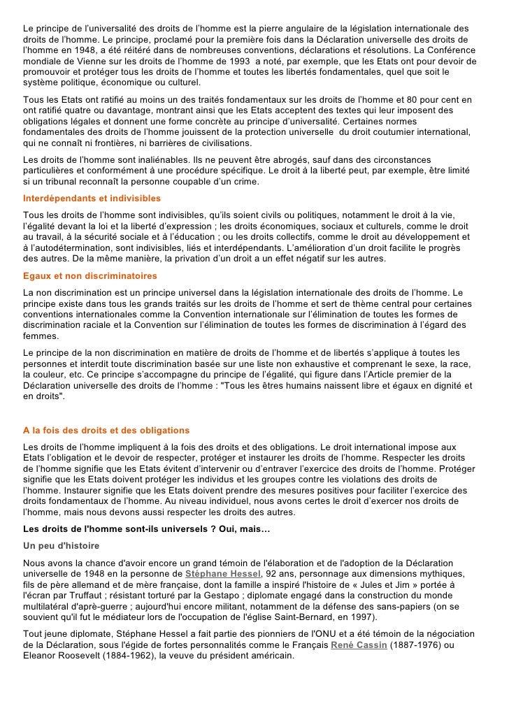 Le principe de l'universalité des droits de l'homme est la pierre angulaire de la législation internationale des droits de...