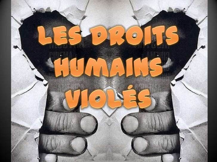 Les droits humains violés<br />