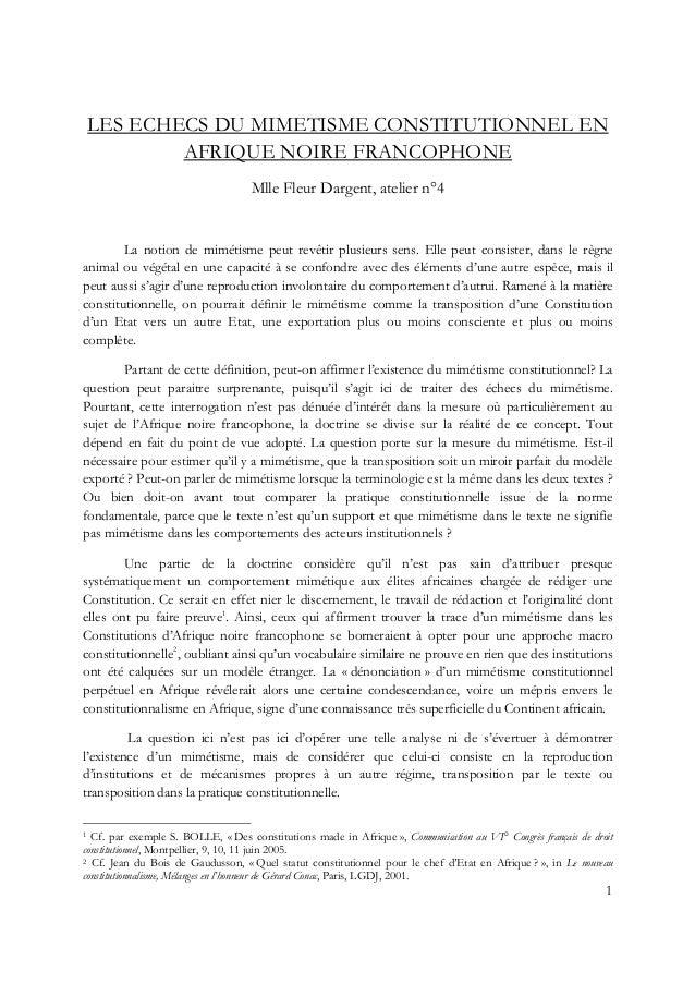 1 LES ECHECS DU MIMETISME CONSTITUTIONNEL EN AFRIQUE NOIRE FRANCOPHONE Mlle Fleur Dargent, atelier n°4 La notion de miméti...