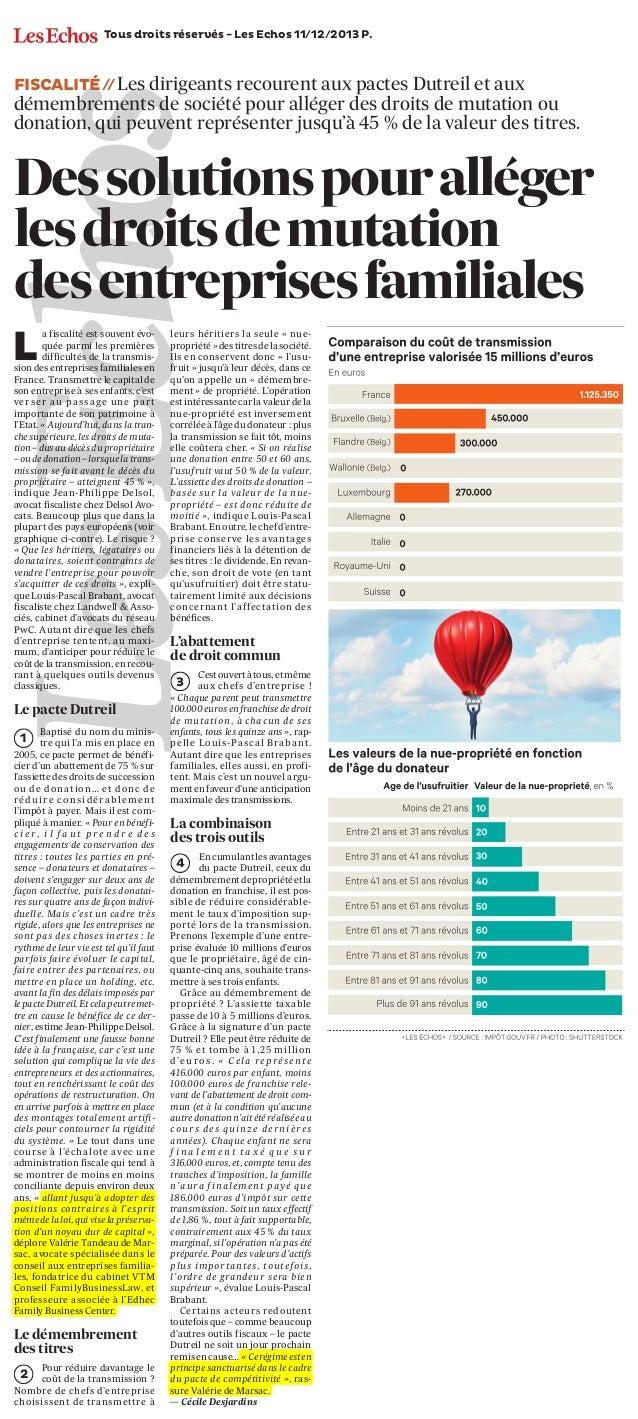 Tous droits réservés - Les Echos 11/12/2013 P.SPECIAL ENTREPRISES FAMILIA  LES  FISCALITÉ / Les dirigeants recourent aux p...