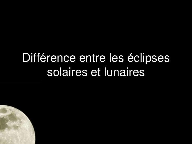 Les eclipses Slide 3