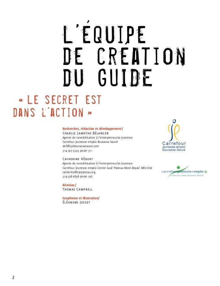 L'équipe         de création         du GUIDE « Le secret estda ns l'action »         Recherches, rédaction et développe...