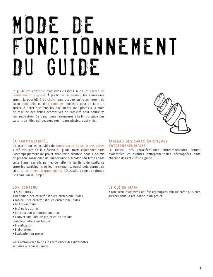 M O DE DEF O NCTIONNEMENTD U GUIDELe guide est constitué d'activités classées selon les étapes deréalisation d'un projet. ...
