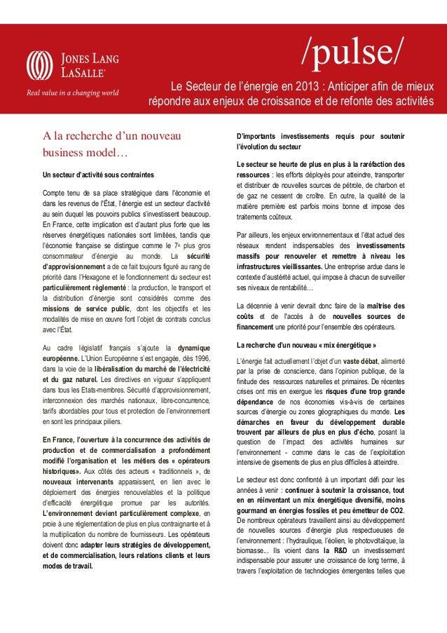 Le Secteur de l'énergie en 2013 : Anticiper afin de mieux répondre aux enjeux de croissance et de refonte des activités A ...