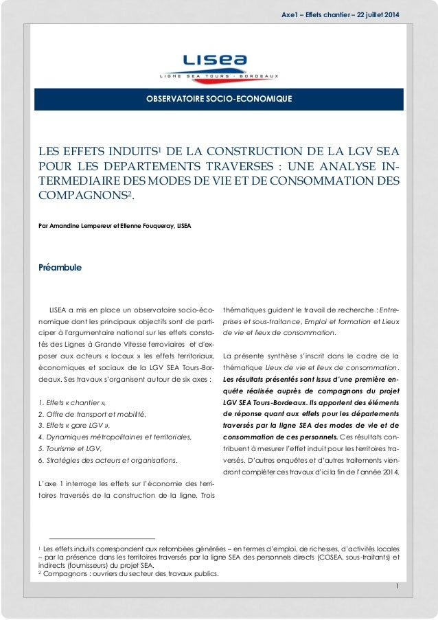 Axe1 – Effets chantier – 22 juillet 2014 1 LES EFFETS INDUITS1 DE LA CONSTRUCTION DE LA LGV SEA POUR LES DEPARTEMENTS TRAV...
