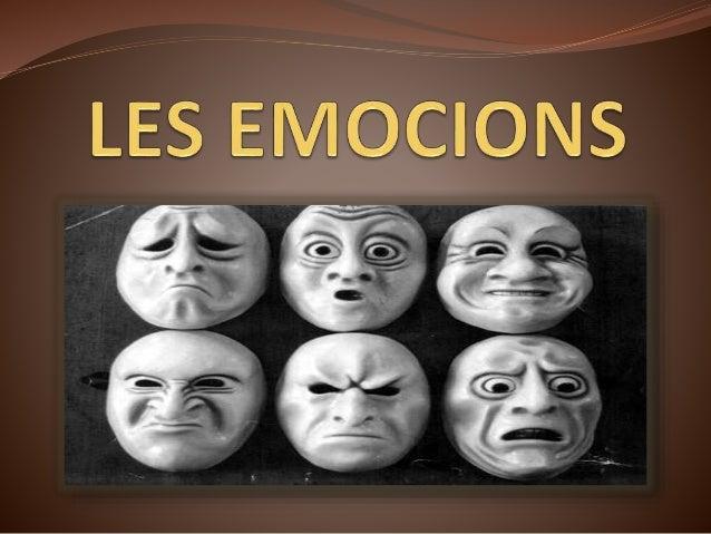 INTRODUCCIÓ  Emoció: fenòmens psicofisiològics que representen formes d'adaptació a certs estímuls ambientals o d'un mate...