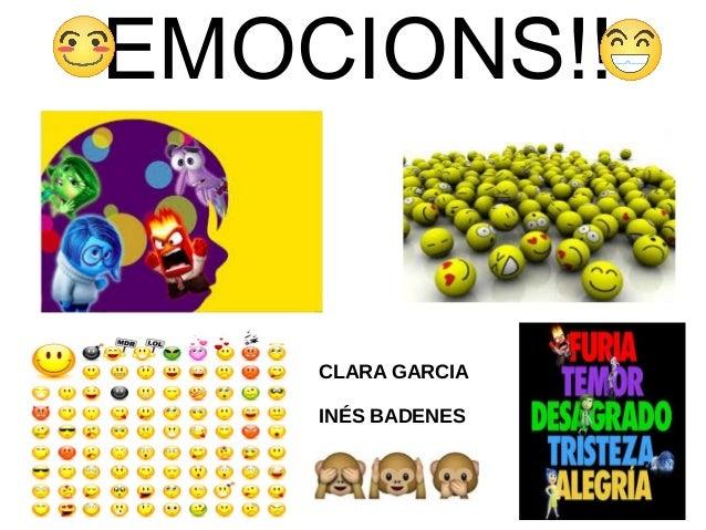 EMOCIONS!! CLARA GARCIA INÉS BADENES
