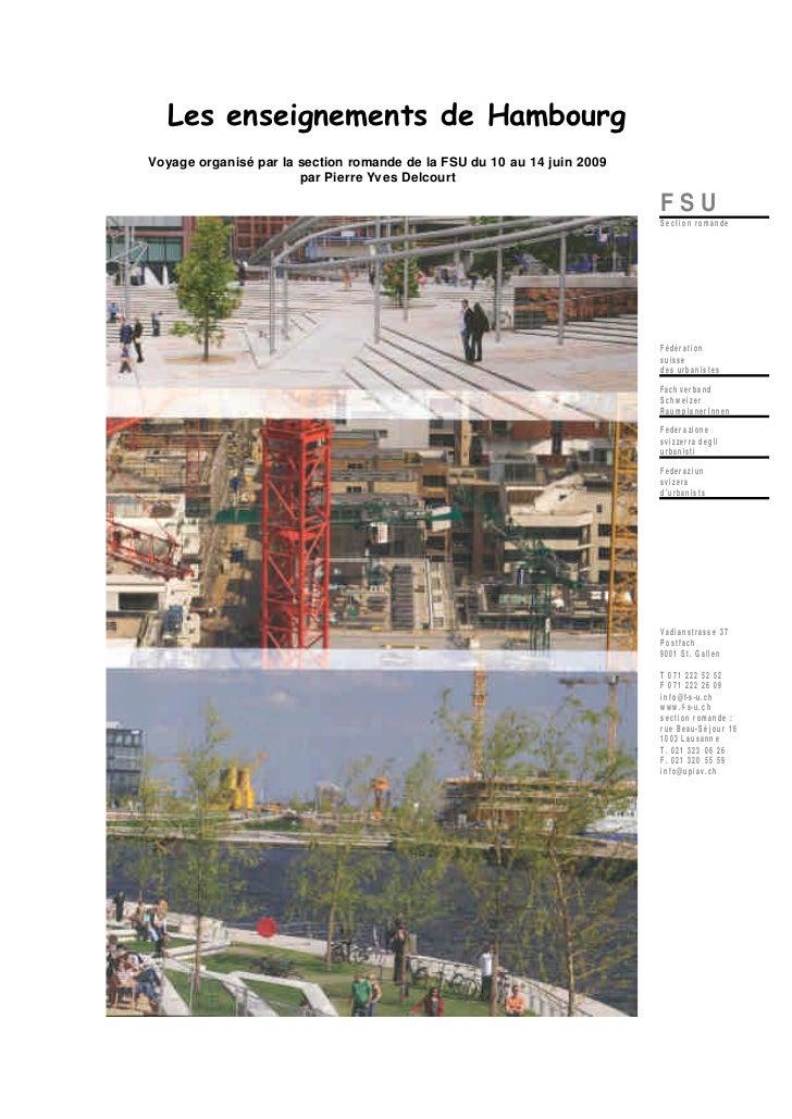 Les enseignements de HambourgVoyage organisé par la section romande de la FSU du 10 au 14 juin 2009                       ...