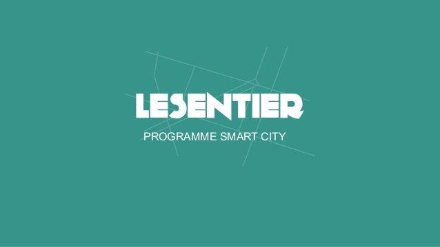 PROGRAMME SMART CITY SEPTEMBRE 2015 PROGRAMME SMART CITY