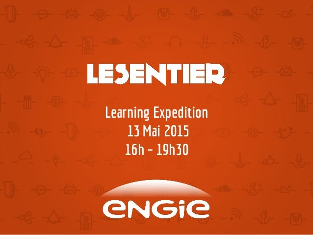 Learning Expedition 13 Mai 2015 16h – 19h30