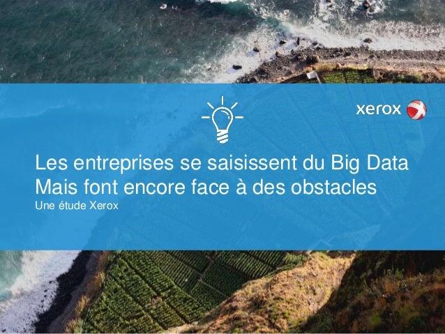Les entreprises se saisissent du big data. mais font encore face à des obstacles