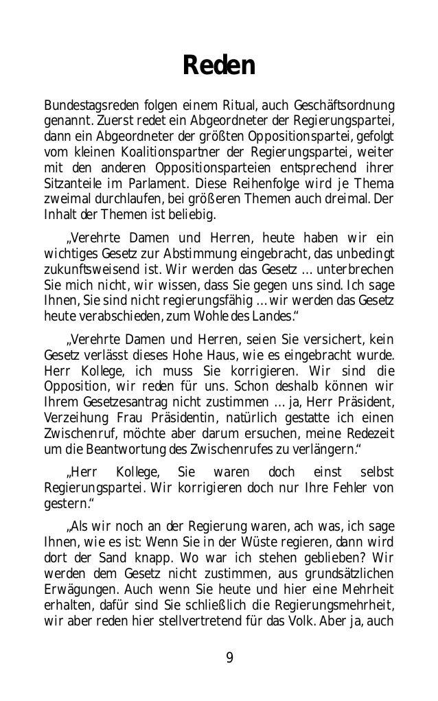 9 Reden Bundestagsreden folgen einem Ritual, auch Geschäftsordnung genannt. Zuerst redet ein Abgeordneter der Regierungspa...