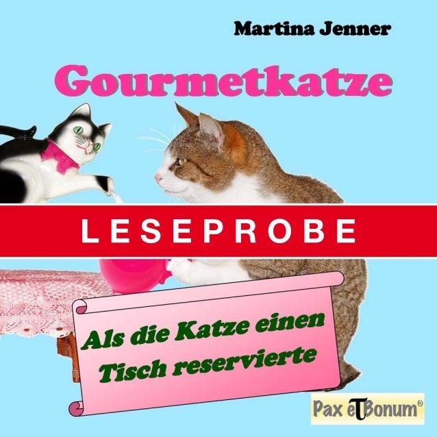 "Leseprobe Buch: ""Gourmetkatze"" bei Pax et Bonum Verlag Berlin"