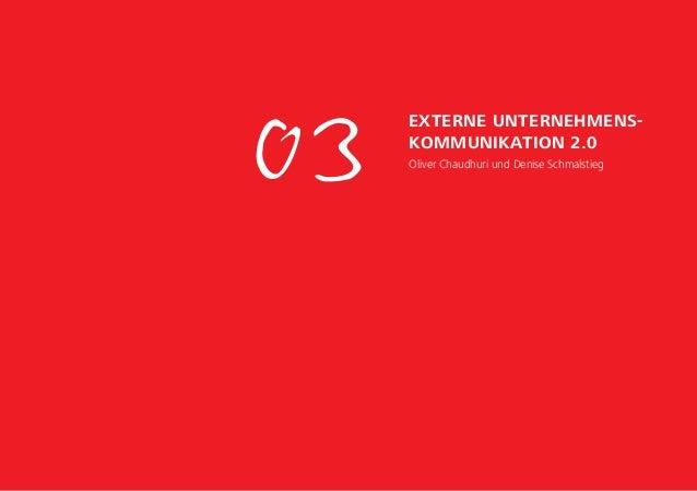 03 Externe Unternehmens- kommunikation 2.0 Oliver Chaudhuri und Denise Schmalstieg