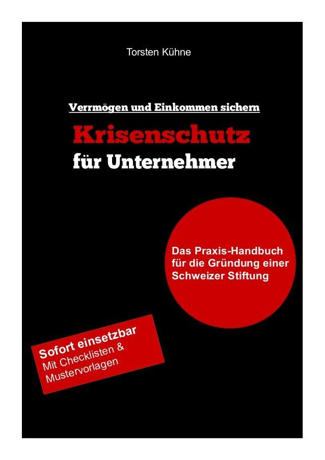 Torsten Kühne  Verrmögen und Einkommen sichern  Krisenschutz für Unternehmer  Das Praxis-Handbuch Das So-geht`s-Buch für d...