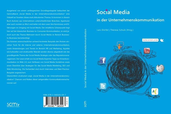 """Social MediaAusgehend von einem umfangreichen Grundlagenkapitel beleuchtet derSammelband """"Social Media in der Unternehmens..."""