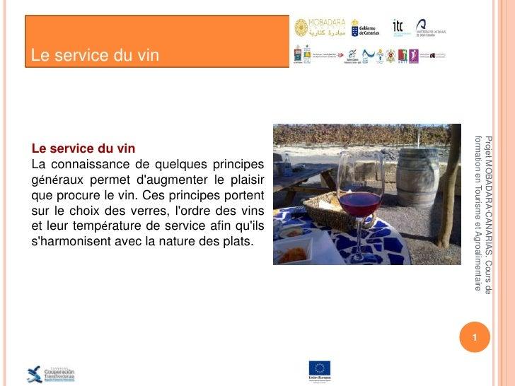 Le service du vin                                             formation en Tourisme et Agroalimentaire                    ...