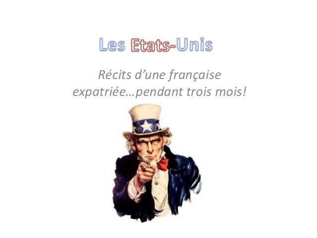 Récits d'une française expatriée…pendant trois mois!