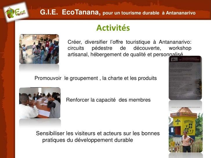 G.I.E. EcoTanana, pour un tourisme durable           à Antananarivo                          Activités              Créer,...