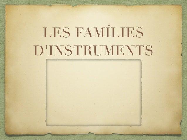 LES FAMÍLIES D'INSTRUMENTS