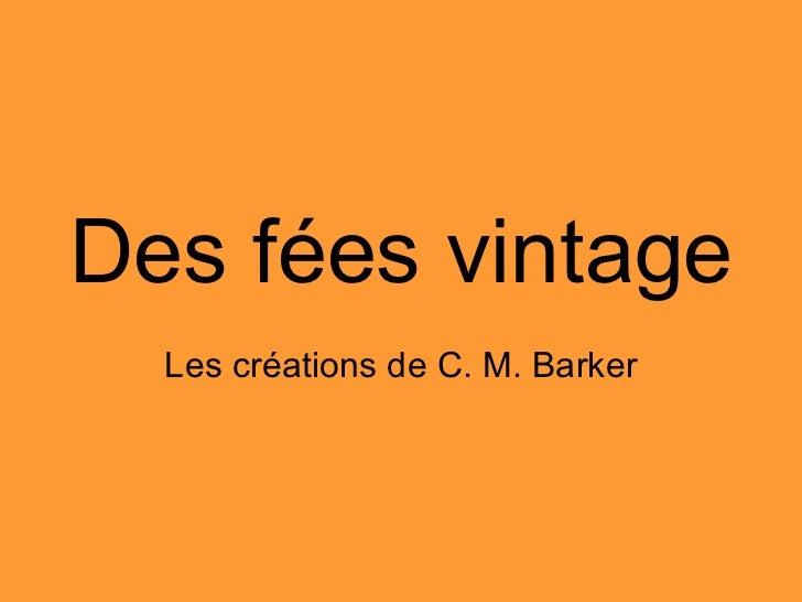 Des fées vintage Les créations de C. M. Barker