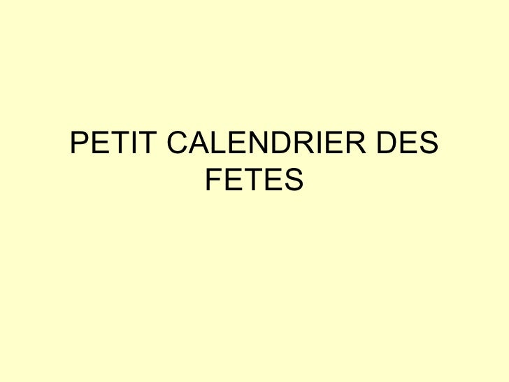 PETIT CALENDRIER DES FETES