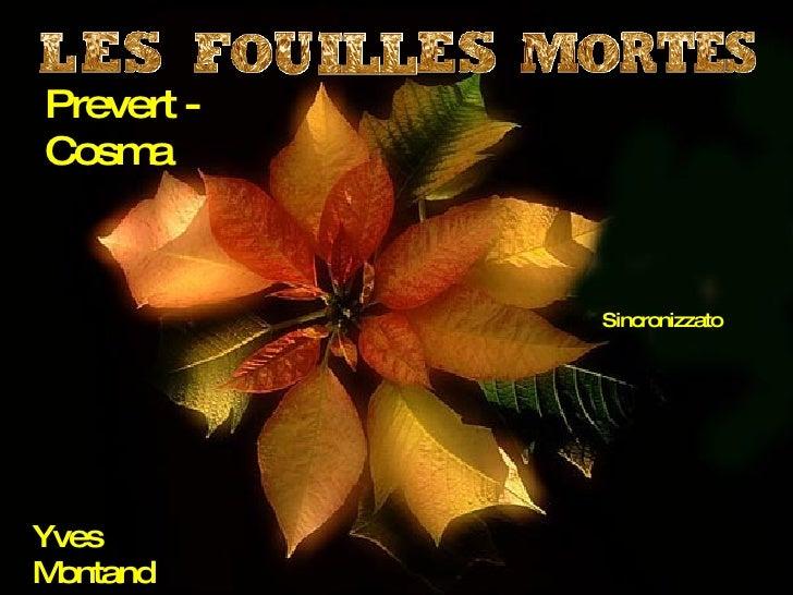 Prevert - Cosma Yves Montand Sincronizzato