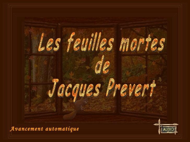 Avancement automatique Les feuilles mortes de Jacques Prevert