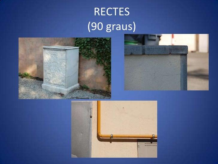 RECTES(90 graus)