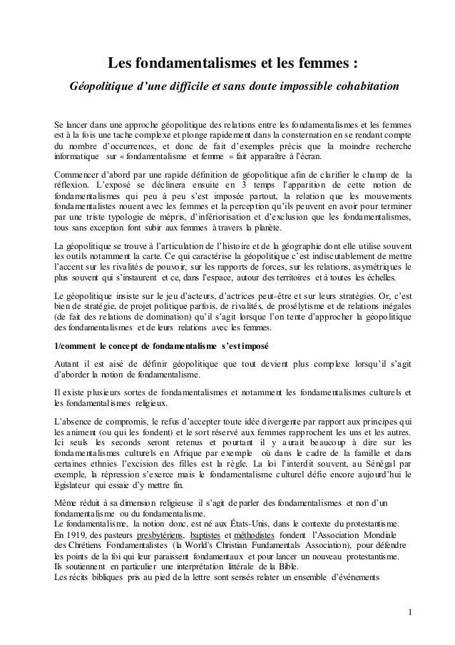 1 Les fondamentalismes et les femmes : Géopolitique d'une difficile et sans doute impossible cohabitation Se lancer dans u...