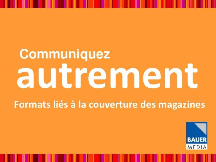 CommuniquezautrementFormats liés à la couverture des magazines