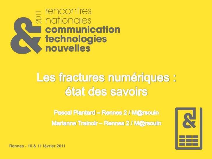 Rennes - 10 & 11 février 2011