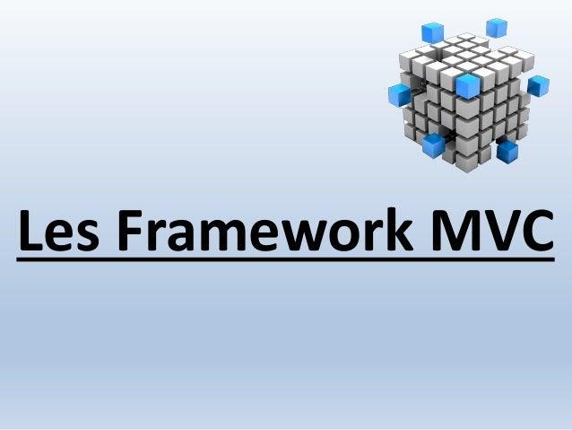 Les Framework MVC