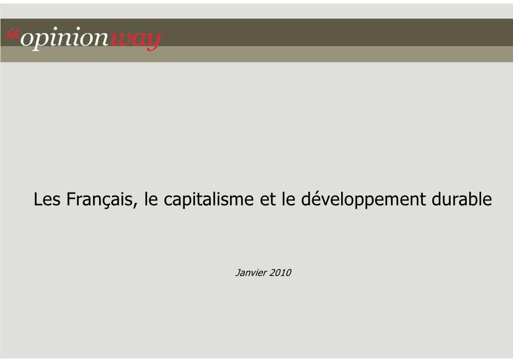Les Français, le capitalisme et le développement durable                           Janvier 2010