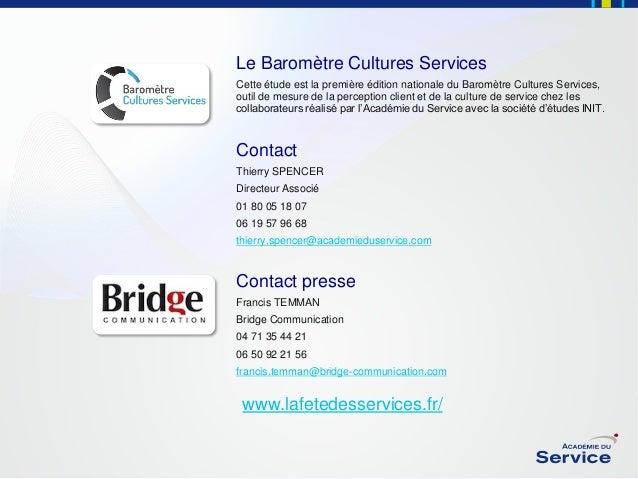 Le Baromètre Cultures Services Cette étude est la première édition nationale du Baromètre Cultures Services, outil de mesu...