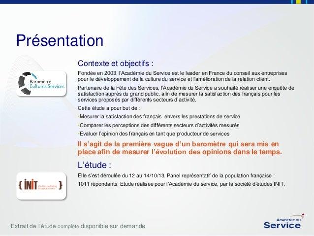 Présentation Contexte et objectifs : Fondée en 2003, l'Académie du Service est le leader en France du conseil aux entrepri...