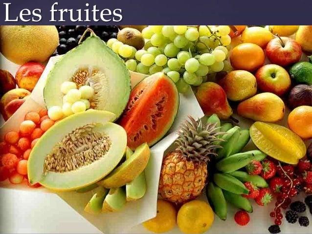 Les fruites     {