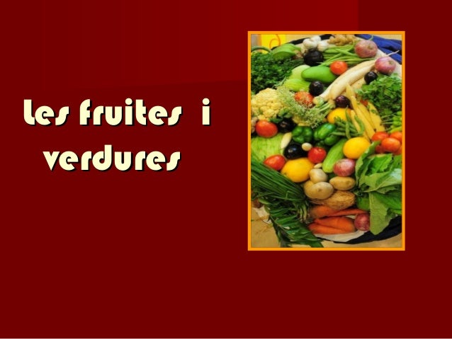 Les fruites i verdures