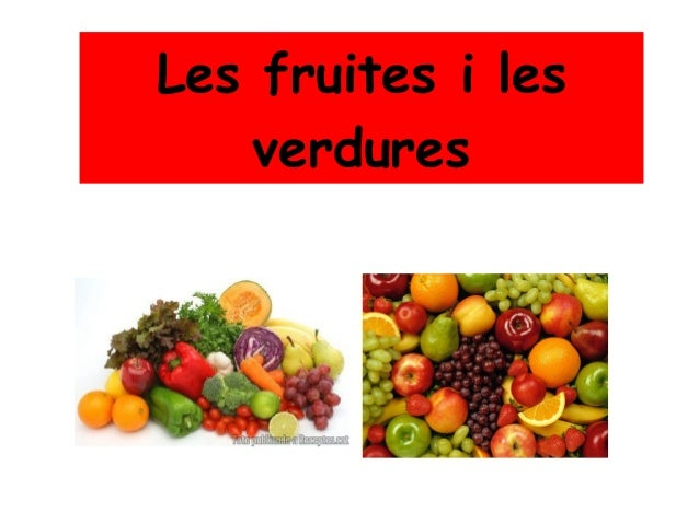 Les fruites i les verdures