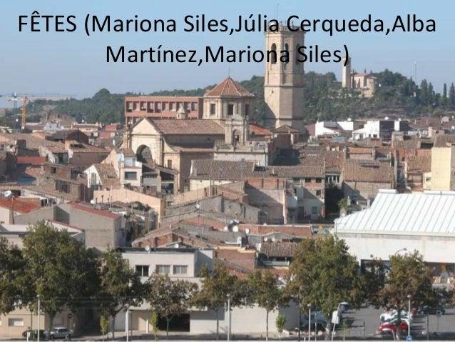 FÊTES (Mariona Siles,Júlia Cerqueda,Alba        Martínez,Mariona Siles)