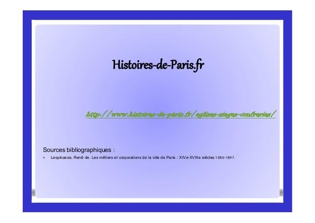 HistoiresHistoires--dede--Paris.frParis.fr Sources bibliographiques :  Lespinasse, René de. Les métiers et corporations d...