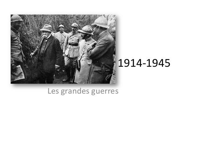 1914-‐1945   Les  grandes  guerres