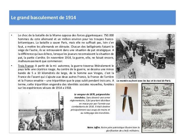 Le  grand  basculement  de  1914   • Le  choc  de  la  bataille  de  la  Marne  opposa  des ...