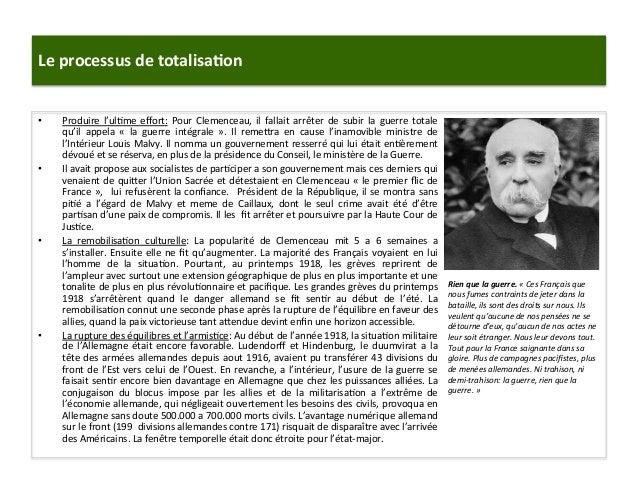 Le  processus  de  totalisa)on   • Produire   l'ul:me   effort:   Pour   Clemenceau,   il   fallait  ...
